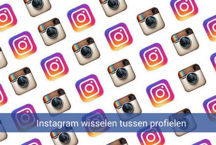 Instagram ondersteunt nu ook wisselen tussen profielen